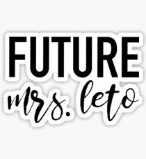 Future Mrs. Leto Sticker