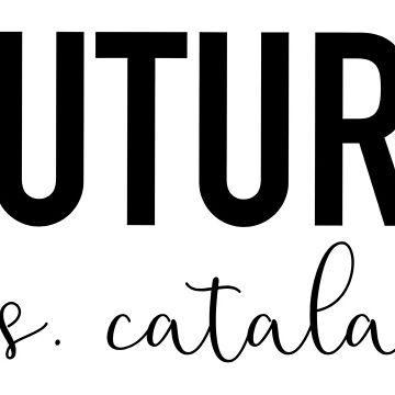 Future Mrs. Catalano by Drunken-Sailor