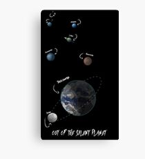 Out of the silent planet Canvas Print