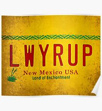 LWYRUP (Breaking Bad, Better Call Saul) Poster