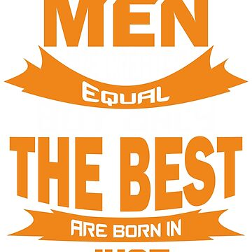 All Men are Created Equal but Only The Best are Born in June by mccoyjaylah