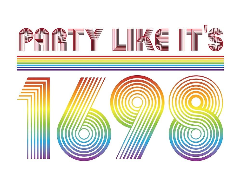 Party like it's 1698 by BigMammaLlama5