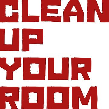 Clean up your room - JBP by segosha