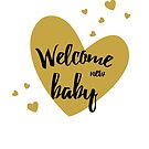 Welcome new baby by grafart