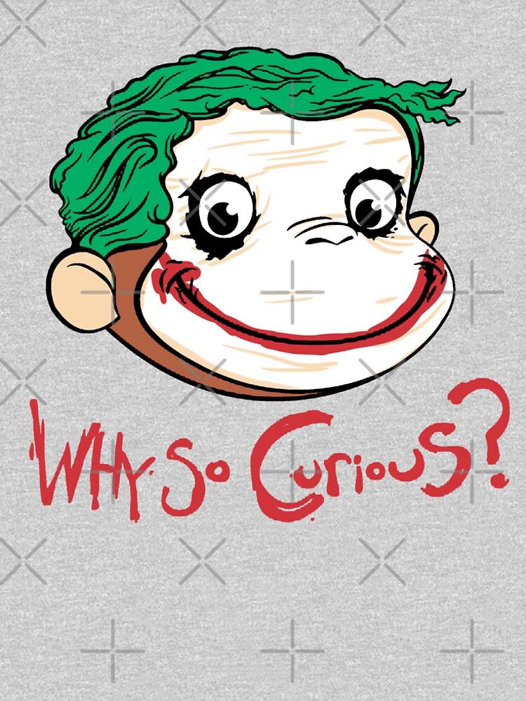 Why so Curius by LeoZitro