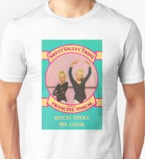 "Sweet Valley ""Bitch Stole my Look"" T-Shirt"