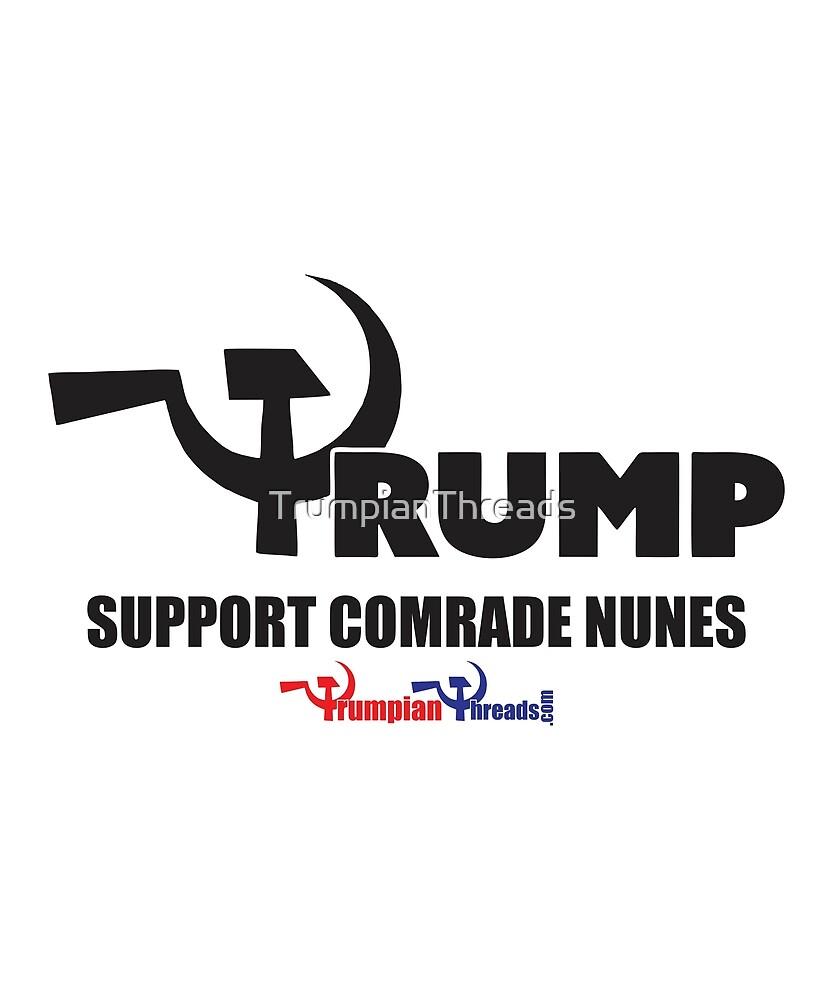 Support Comrade Nunes by TrumpianThreads