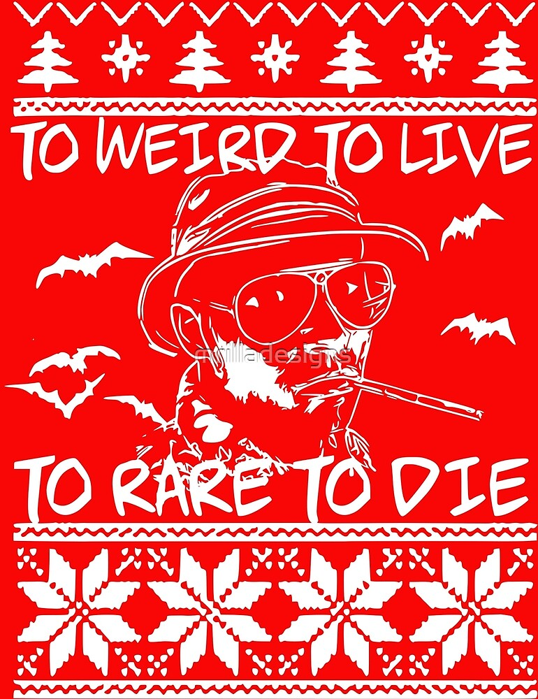 fear and loathing christmas sweatshirt by mrilladesigns