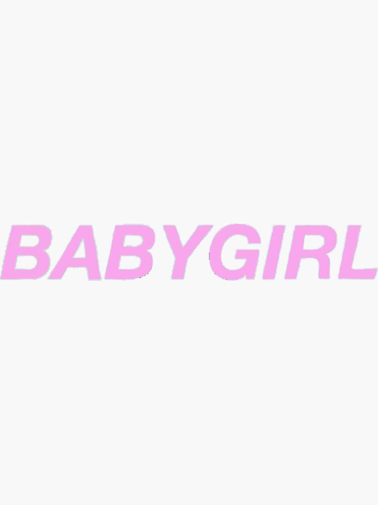 Babygirl Estética de letitbeglee