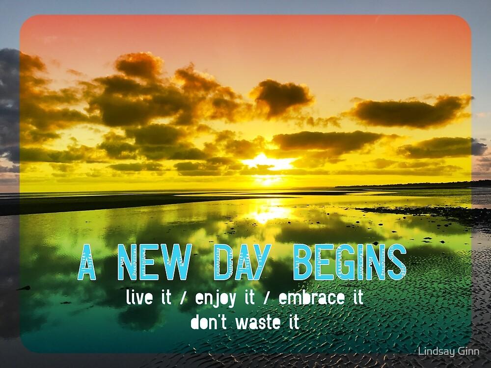 A New Day Begins by Lindsay Ginn