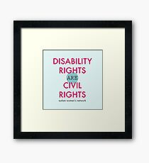 Disability Rights are Civil Rights Framed Print