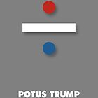 POTUS Trump. red, white and blue.  by Alex Preiss