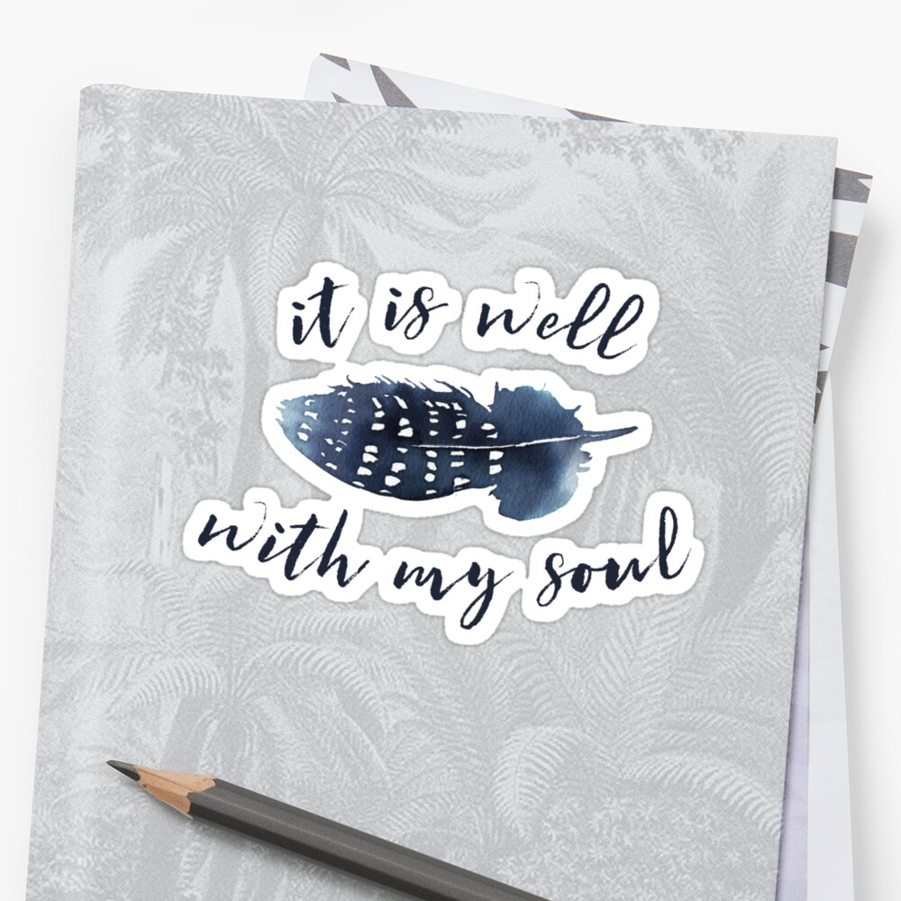 It is Well with My Soul by PraiseQuotes