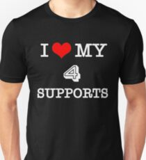 I Love My 4 Supports - Black Unisex T-Shirt