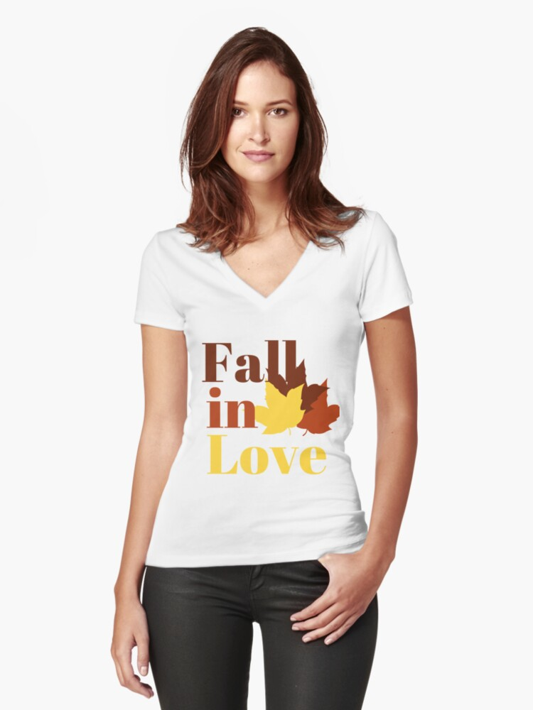 Fall In Love Women's Fitted V-Neck T-Shirt Front