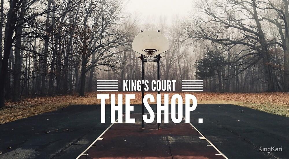 King's Court.  The Shop. by KingKari