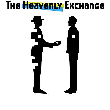 Father and Son: The Heavenly Exchange by scottwbailey
