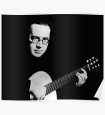 Andres Segovia - Perhaps the greatest classical guitarist Poster