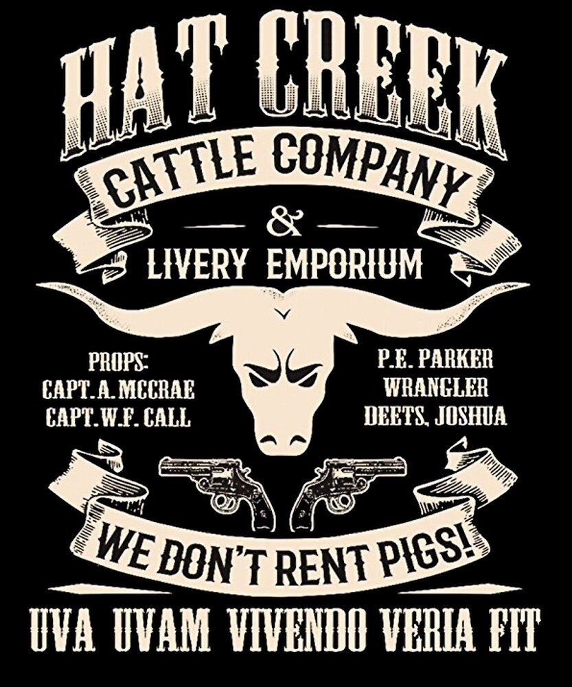 Lonesome Dove Hat Creek Cattle Company  by comunicator