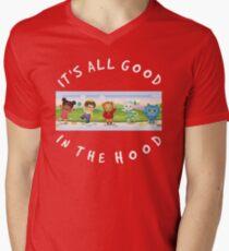 It's All Good In The Hood Men's V-Neck T-Shirt