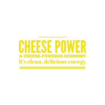 Cheese Power by ceebeekay