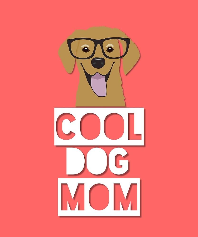 The Cool Dog Mom by MJPlamann