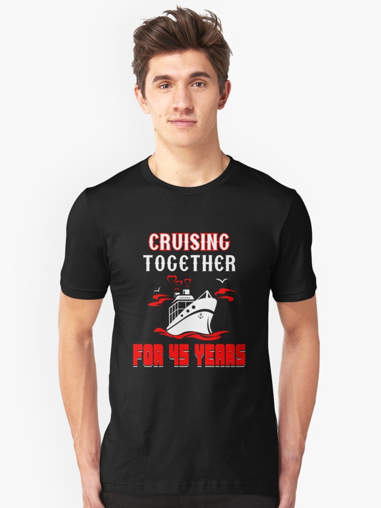 Top T-shirt For 45th Wedding Anniversary, Fashion Anniversary Gifts For Couple Unisex T-Shirt Front