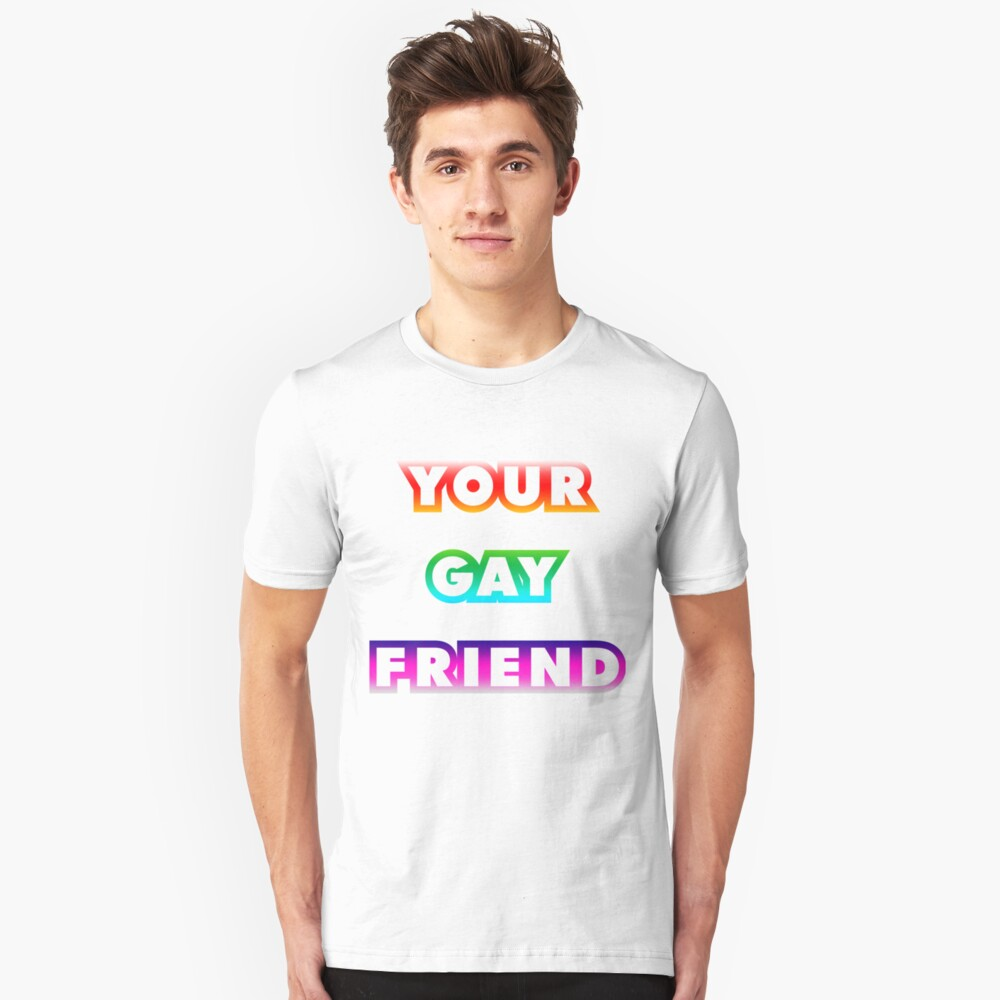 Your Gay Friend - Block Rainbow Unisex T-Shirt Front