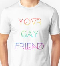 Your Gay Friend - Lines Rainbow Unisex T-Shirt