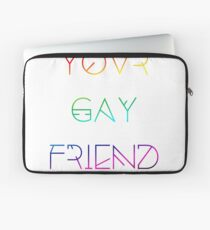 Your Gay Friend - Lines Rainbow Laptop Sleeve