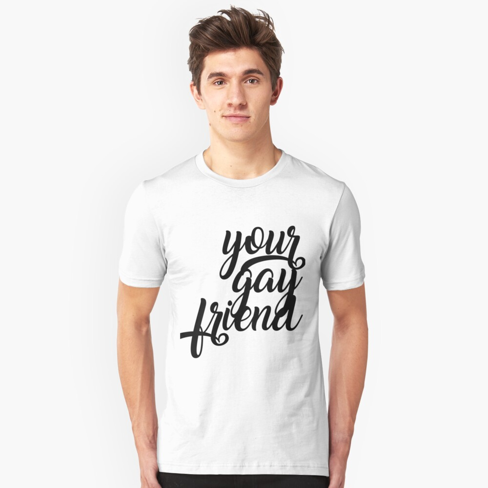 Your Gay Friend - Script Black Slim Fit T-Shirt