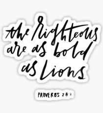proverbs 28:1 the righteous are bold as lions Sticker