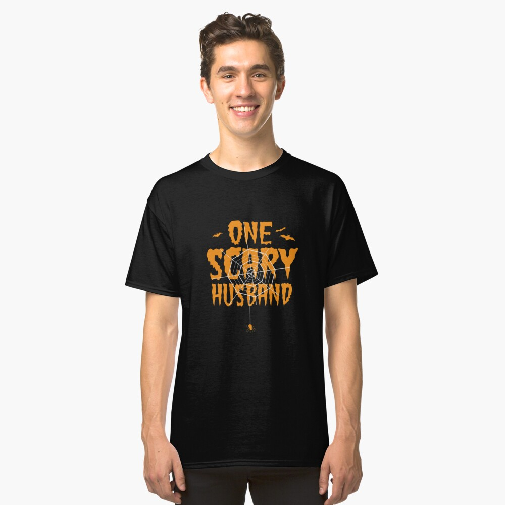 One Scary Husband T-Shirt Funny Halloween Tomb It May Concern Tees Classic T-Shirt Front