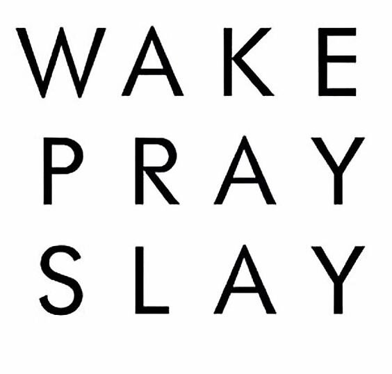 wake, pray, slay by jennykeough