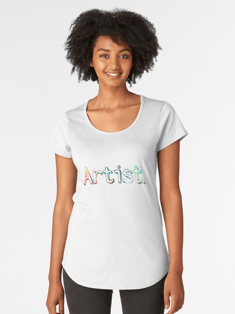 Artist Art Painter Gift  Women's Premium T-Shirt Front