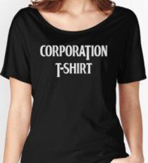 CORPORATION T-SHIRT Women's Relaxed Fit T-Shirt
