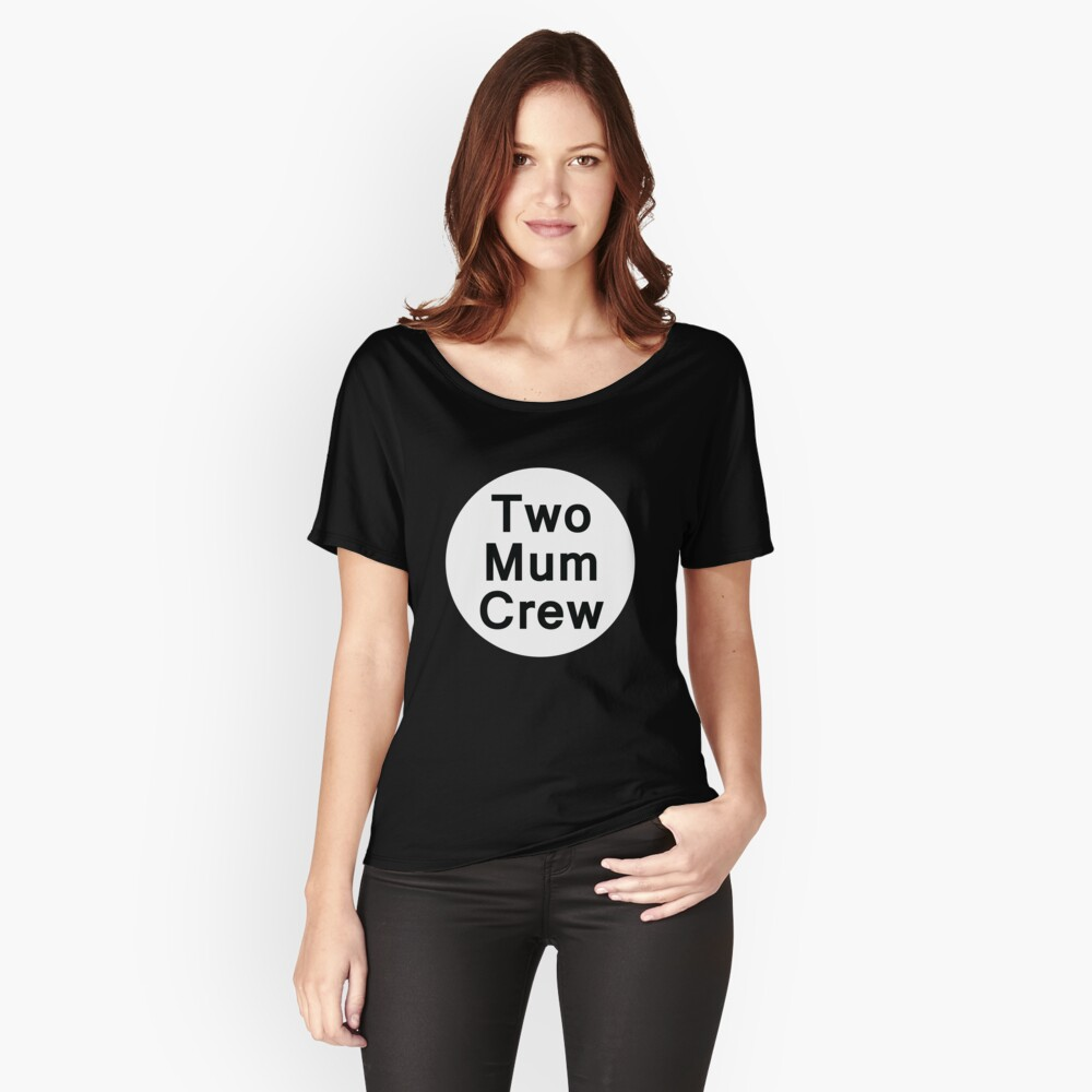 Two Mum Crew (Black Background Tee) Women's Relaxed Fit T-Shirt Front