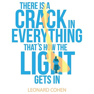 Leonard Cohen There is a Crack in everything by art78