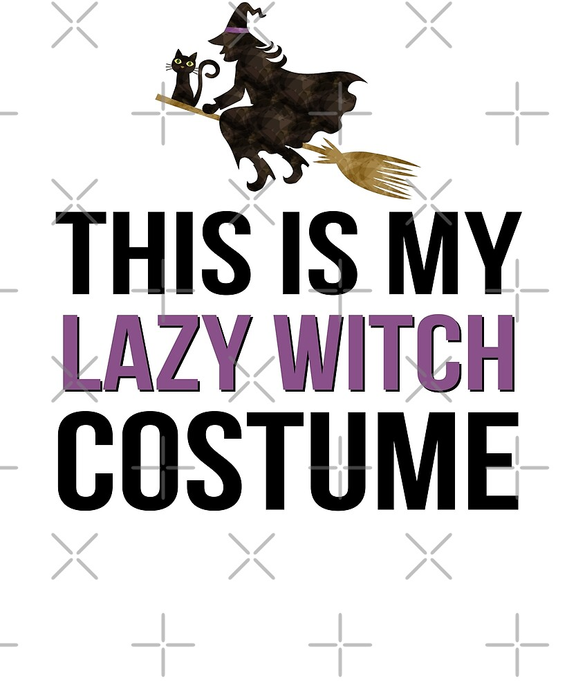 This Is My Lazy Witch Costume Funny Scary Halloween by JapaneseInkArt