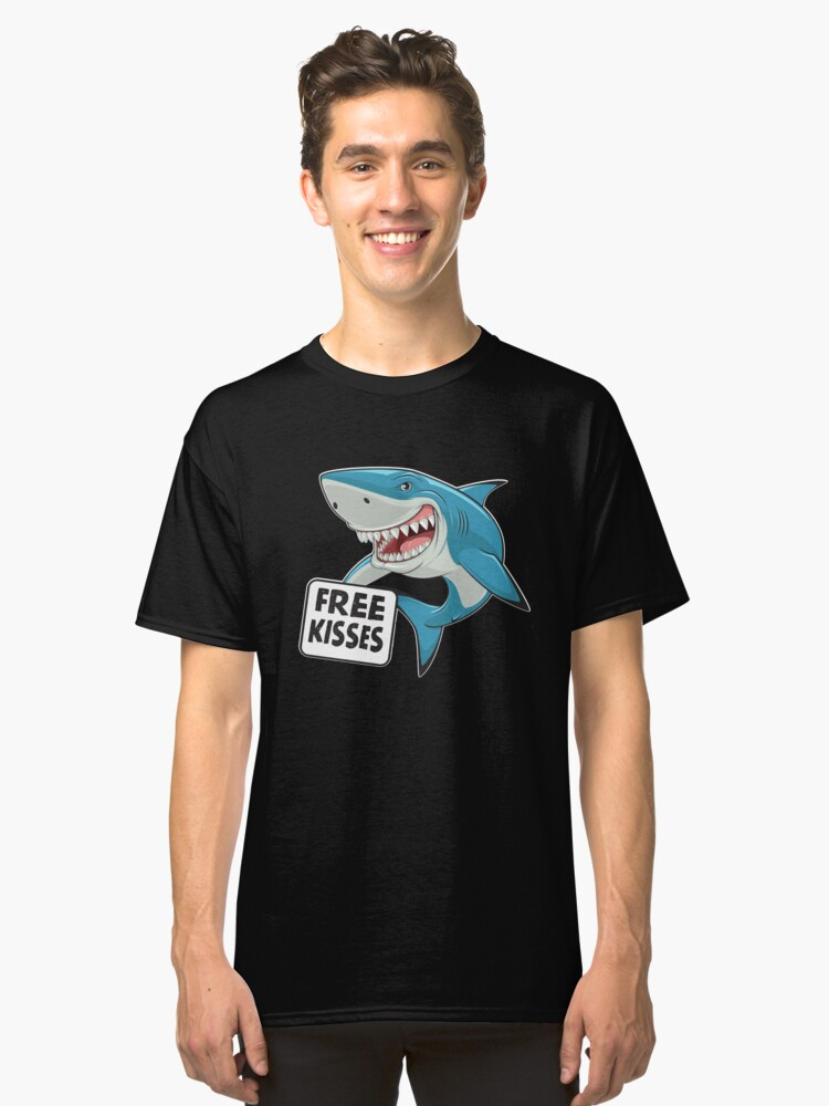 Free Kisses Shark T-Shirt Tee Classic T-Shirt Front
