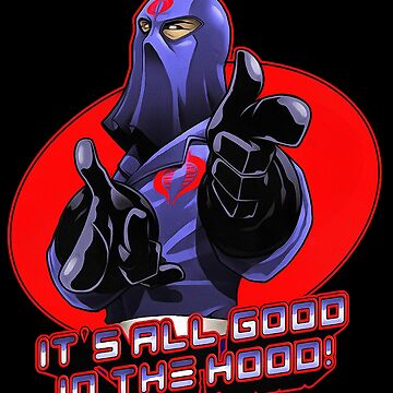 cobra good in the hood by ClariceDemers23