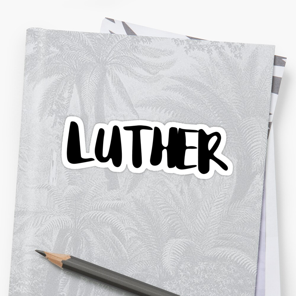 luther by FTML