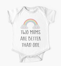 Two Mums Are Better Than One - Babies & Kids Kids Clothes