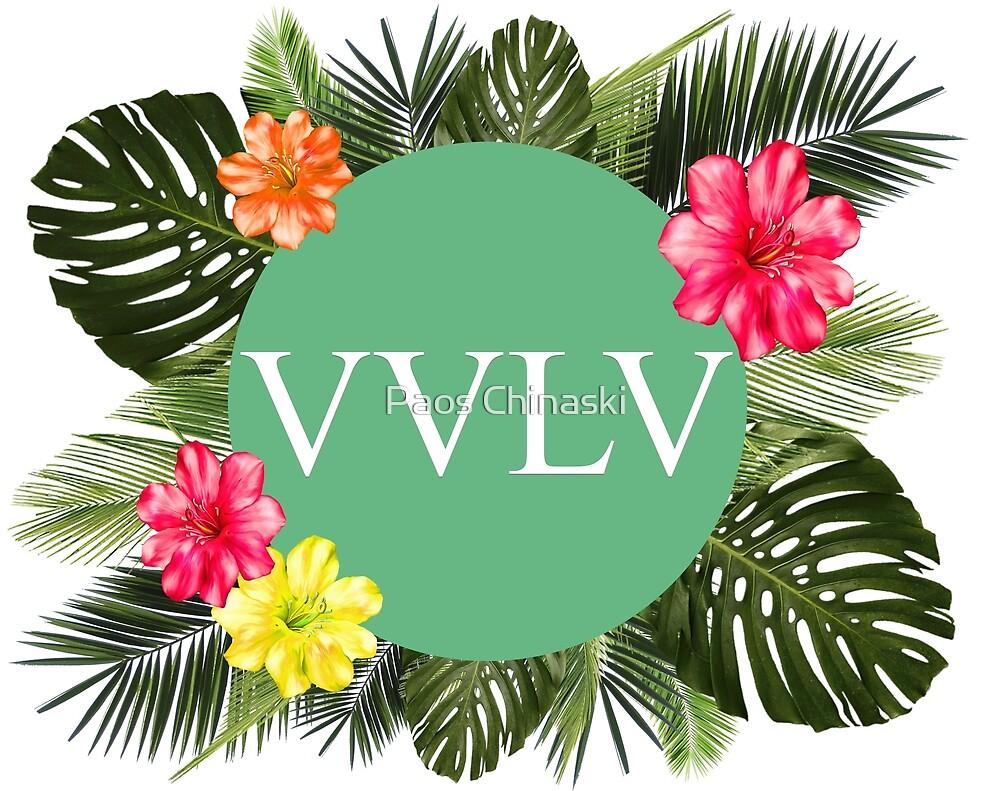 VVLV by Paos Chinaski