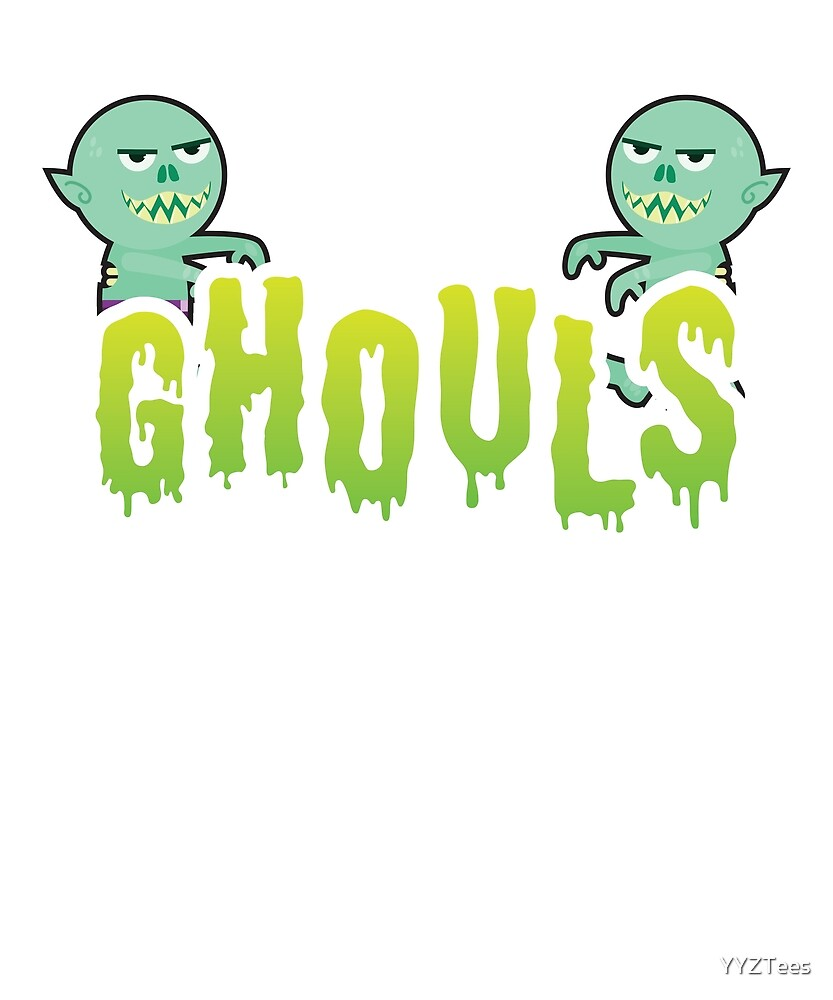 All The Ghouls Love Me Ghost Monster Funny Halloween by YYZTees