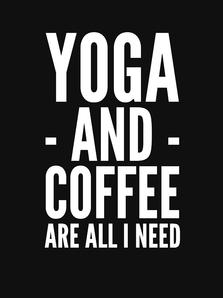 Yoga and coffee are all I need by alexmichel91