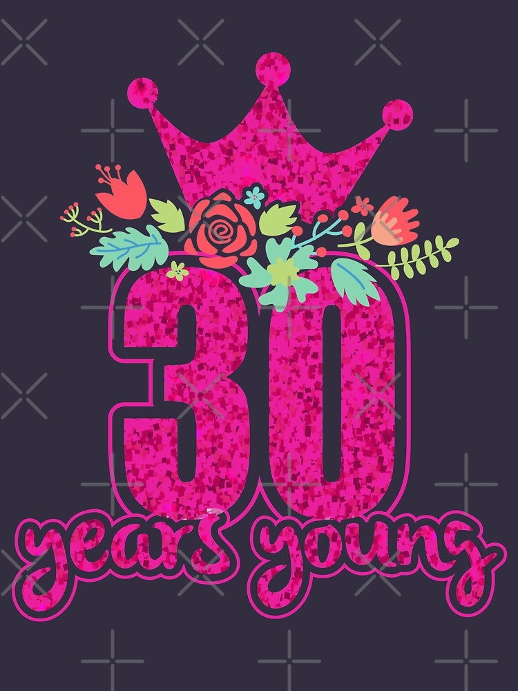 30 years old birthday shirt for women by niftee