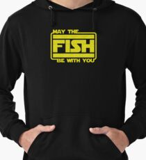 May The Fish Be With You Fishing Lightweight Hoodie