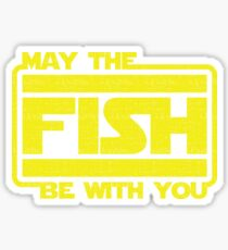 May The Fish Be With You Fishing Sticker
