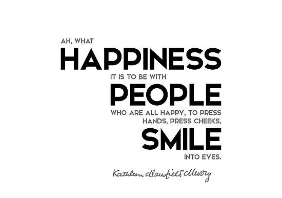 happiness, people, smile - katherine mansfield by razvandrc